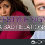 11 Lifestyle Signs of a Bad Relationship